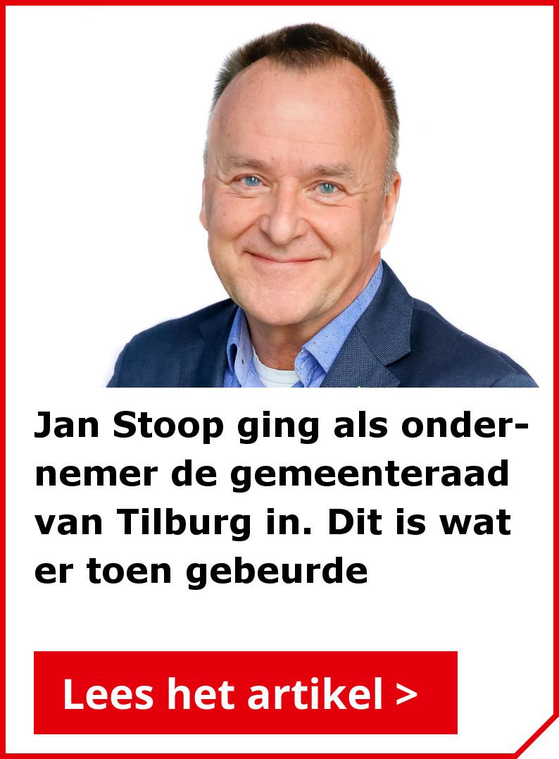 Lees ook het interview met Jan Stoop, ondernemer en raadslid in Tilburg