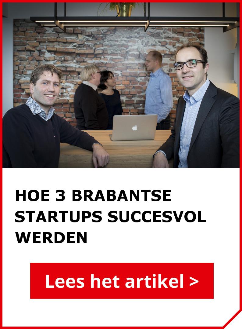 Lees ook het artikel: deze 3 startups werden een succes en dit is hun geheim
